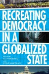 Recreating Democracy in a Globalized State - Cliff Durand