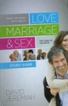 What the Bible Says About Love, Marriage, & Sex Study Guide the Song of Solomon - David Jeremiah, William Kruidenier