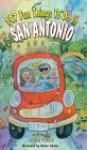 147 Fun Things to Do in San Antonio - Karen Foulk, Delton Gerdes