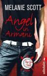 Angel in Armani (New York Saints 2) - Melanie Scott, Uta Hege