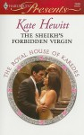 The Sheikh's Forbidden Virgin - Kate Hewitt