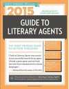 2015 Guide to Literary Agents: The Most Trusted Guide to Getting Published - Chuck Sambuchino