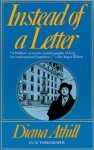 Instead of a Letter - Diana Athill