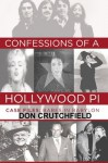 Confessions of a Hollywood PI Case File: Babes in Babylon - Don Crutchfield