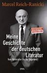 Meine Geschichte der deutschen Literatur: Vom Mittelalter bis zur Gegenwart - Marcel Reich-Ranicki, Thomas Anz