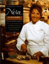 Cooking with Nora: Seasonal Menus from Restaurant Nora - Healthy, Light, Balanced, and Simple Food with Organic Ingredients - Nora Pouillon, Nora Pouillion, Ben Bradlee, Sally Quinn