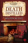 Death Distilled - Melinda Mullet