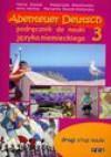 Abenteuer Deutsch 3. Podręcznik do nauki języka niemieckiego. Drugi etap nauki - Halina Stasiak
