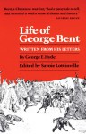 Life of George Bent: Written from His Letters - George E. Hyde, Savoie Lottinville