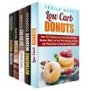 Low Carb and Gluten Free Desserts Box Set: Over 150 Mouthwatering Donut, Cheesecake, Cookie Recipes Made Low Carb Plus Best Ketogenic Desserts (Low Carb Desserts) - Sheila Hope, Jessica Meyers, Melissa Castro, Melissa Hendricks, Courtney Banks