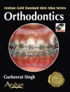 Mini Atlas of Orthodontics - Tatla Dar Singh