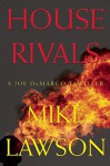 House Rivals: A Joe DeMarco Thriller - Mike Lawson
