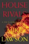 House Rivals: A Joe DeMarco Thriller - Mike Lawson