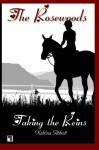 Taking The Reins (The Rosewoods) (Volume 1) by Katrina Abbott (2014-01-30) - Katrina Abbott