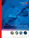 Heartsaver First Aid with CPR & AED Student Workbook [With CDROM] - American Heart Association