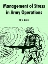 Management of Stress in Army Operations - U.S. Department of the Army