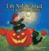 I'm Not Scared of Halloween Night: Glow in the Dark Pumpkin - Laurie Lazzaro Knowlton, Buket Erdogan