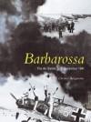 Barbarossa: The Air Battle July-December 1941 - Christer Bergstrom