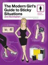 The Modern Girl's Guide to Sticky Situations - Jane Buckingham