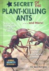 Secret of the Plant-killing Ants and More! (Animal Secrets Revealed!) (Animal Secrets Revealed!) (Animal Secrets Revealed!) - Ana Maria Rodriguez