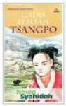 Gadis Lembah Tsangpo: Kumpulan Cerpen Pilihan - Novia Syahidah