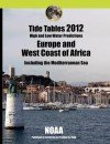 Tide Tables 2012: Europe and West Coast of Africa - NOAA