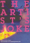 The Artist's Joke (Whitechapel: Documents of Contemporary Art) - Jennifer Higgie