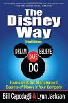 The Disney Way:Harnessing the Management Secrets of Disney in Your Company, Third Edition - Bill Capodagli, Lynn Jackson