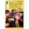 The Long Escape - David Dodge, Randal S. Brandt