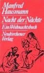 Nacht der Nächte - Manfred Hausmann