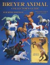 Breyer Animal Collector's Guide: Identification and Values (Breyer Animal Collector's Guides) - Felicia Browell