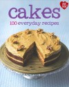 Cakes: 100 Everyday Recipes - Love Food