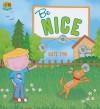 Be Nice - Kate Tym, Sarah Wade