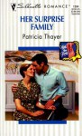 Her Surprise Family: With These Rings - Patricia Thayer