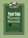 Prayer Steps to Serenity Daily Quiet Time Workbook and Journal - Donna Jordan Newton