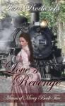 Love's Revenge - Terri Rochenski