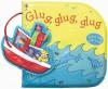 Glug, Glug, Glug - Stella Baggott, Mary Cartwright
