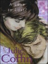 A Love to Last? - Julie Coffin