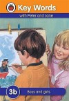 Boys And Girls (Key Words) - Ladybird Key Words, Susan St. Louis