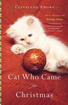 The Cat Who Came for Christmas by Cleveland Amory (2013-10-22) - Cleveland Amory