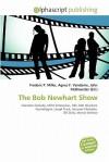 The Bob Newhart Show - Agnes F. Vandome, John McBrewster, Sam B Miller II