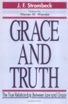Grace And Truth - J.F. Strombeck