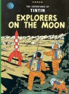 Explorers on the Moon: Adventures of Tintin - Hergé