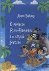 O piracie Rum - Barbari i o czymś jeszcze. Książka audio CD MP3 - Adam Bahdaj - Adam Bahdaj