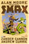 Top Ten Special: Smax - Zander Cannon, Alan Moore