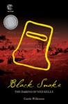 Black Snake: The daring of Ned Kelly - Carole Wilkinson
