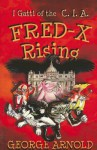 Fred-X Rising: I Gatti of the CIA: Avventure in Italia - George Arnold, Eckhardt C. Jason, Silvia Konrad