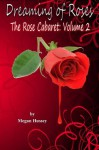 Dreaming of Roses: The Rose Cabaret, Volume 2 - Megan Hussey