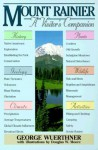 Mount Rainier: A Visitor's Companion - George Wuerthner
