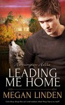 Leading Me Home (Harrington Hills Book 1) - Megan Linden